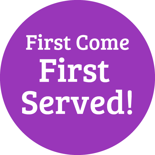 First Come First Served